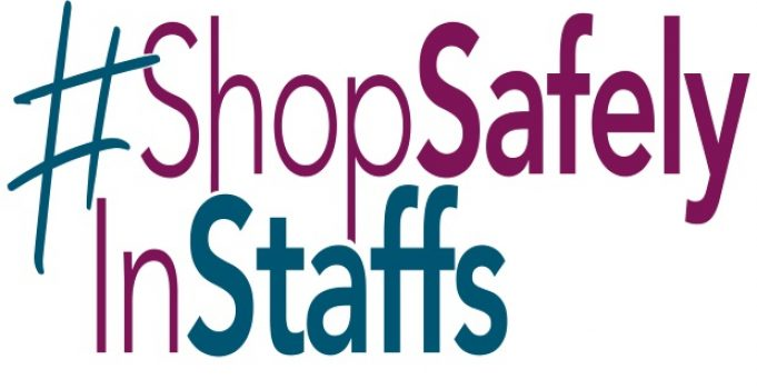 Casting call for Staffordshire retailers as part of #ShopSafelyInStaffs